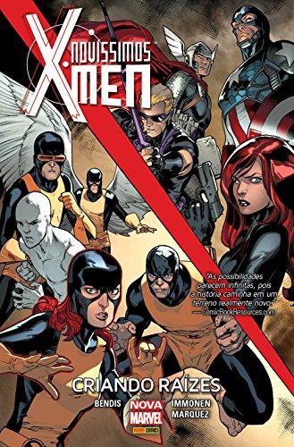 Novíssimos X-Men – Criando Raízes