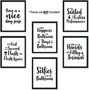Bathroom Quotes and Sayings Art Prints | Set of Six Photos 8x10 Unframed | Great Gift for Restroom and Toilet Decor | Black and White Funny Home Wall Pictures of Hillarious and Humorous Aesthetic Bath Decorations, Perfect for Housewarming Gifts and Under $10