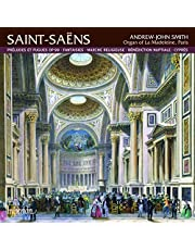 Saint-saens: Preludes and Fugues for Organ, Etc.