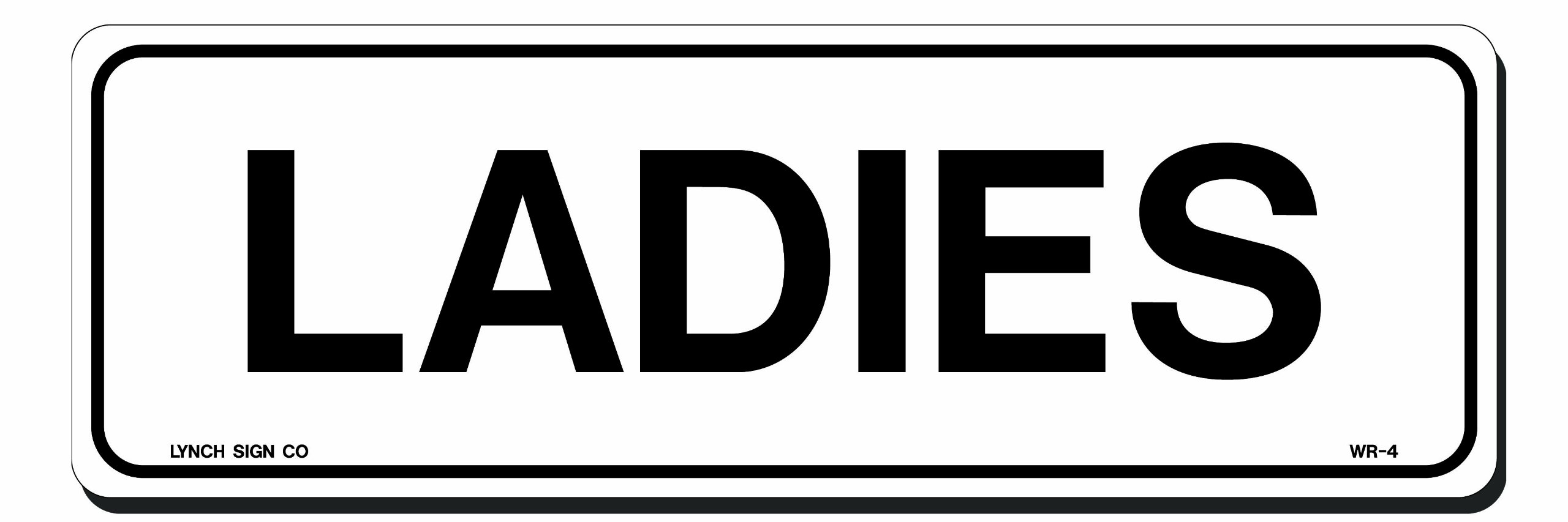 Lynch Signs 9 in. x 3 in. Sign Black on White Plastic Ladies