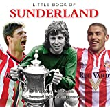 Little Book of Sunderland (Little Books)