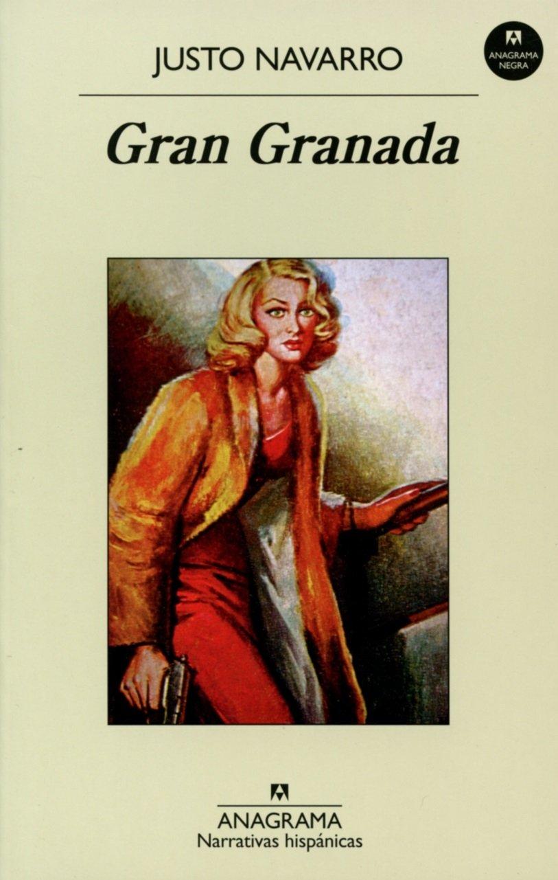 Gran Granada (Narrativas hispánicas, Band 548)