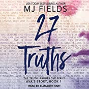 27 Truths: Ava's Story: Truth About Love Series, Book 1 | MJ Fields