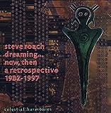 Dreaming...Now, Then (A Retrospective 1982-1997)