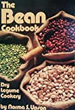 img - for The bean cookbook: Dry legume cookery book / textbook / text book