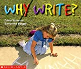Why Write (Learning Center Emergent Readers)