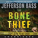 The Bone Thief: A Body Farm Novel | Jefferson Bass
