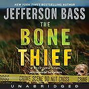 The Bone Thief: A Body Farm Novel   Jefferson Bass