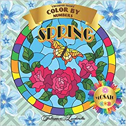 Amazon Com Coloring Book Color By Numbers Mosaic Spring Coloring With Numeric Worksheets Color By Number For Adults And Children With Colored Pencils Advanced Color By Number 9798636808572 Talanova Liudmila Books