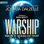 Warship: Black Fleet Trilogy, Book 1 | Joshua Dalzelle