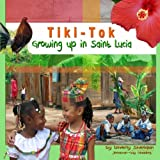 Tiki Tok: Growing up in Saint Lucia