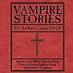 Vampire Stories | Sir Arthur Conan Doyle,Martin H. Greenberg,Robert Eighteen-Bisang