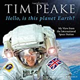 Book Cover for Hello, is This Planet Earth?: My View from the International Space Station