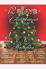 The 12 Slays of Christmas Recipe Book Paperback