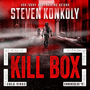 Kill Box: A Post-Apocalyptic Pandemic Thriller Audiobook