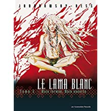 Le Lama Blanc Vol. 5: Main fermée, main ouverte (French Edition)