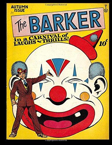 The Barker #1: Golden Age Humor Comic 1946 - Laughs and Thrills!  Klaus Nordling Art!