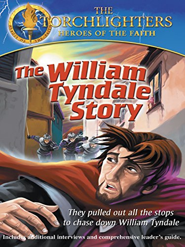 Torchlighters: William Tyndale]()