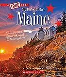 #6: Maine (True Book My United States)