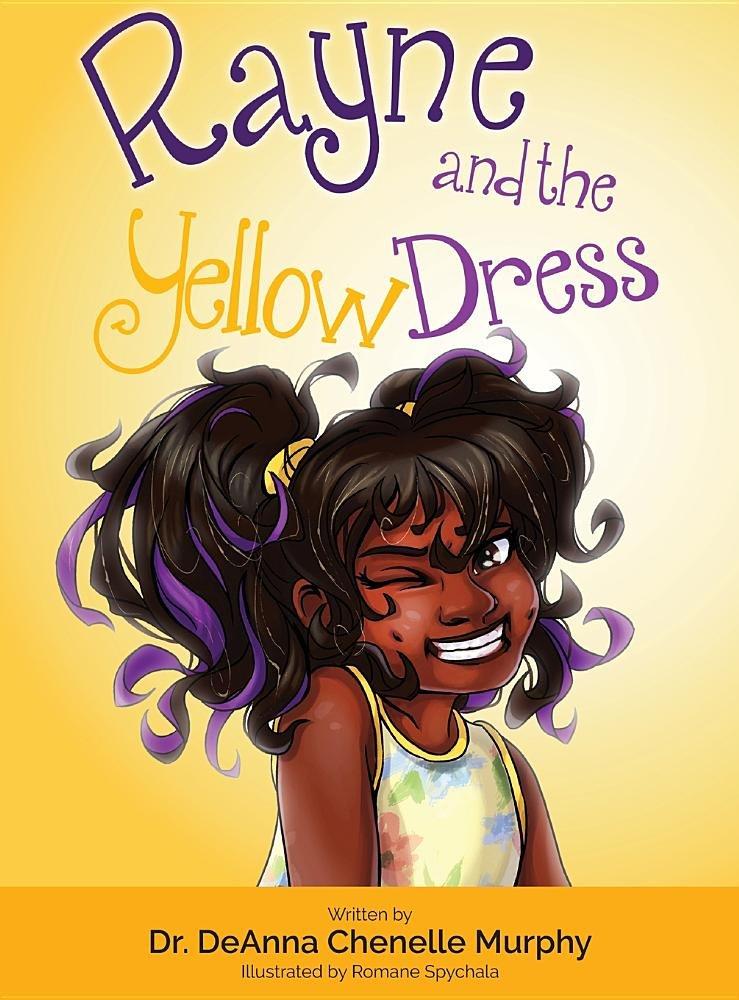 Rayne and the Yellow Dress (Ebony Drive)