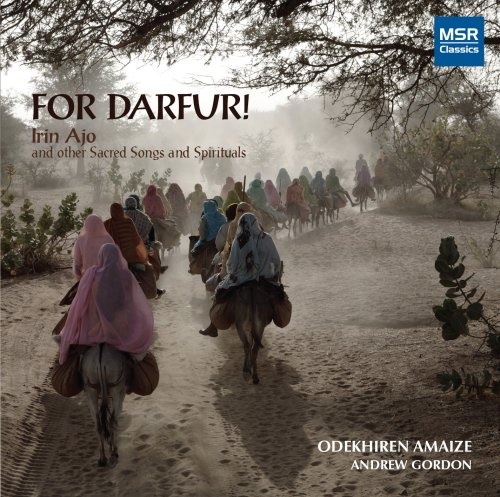 For Darfur! Irin Ajo and other Sacred Songs and Spirituals