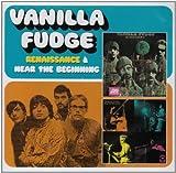 Renaissance + Near The Beginning by Vanilla Fudge (2008-05-06)