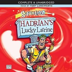 Super Loo: Hadrian's Lucky Latrine