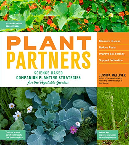Book Cover: Plant Partners: Science-Based Companion Planting Strategies for the Vegetable Garden