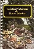 Recetas Preferidas de Nueva Orleáns, Suzanne Ormond and Mary Irvine, 0882892002