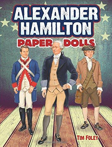 Alexander Hamilton Paper Dolls (Dover Paper Dolls)