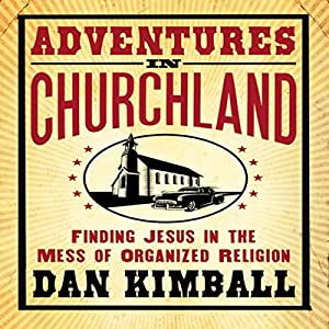 Adventures in Churchland Audiobook