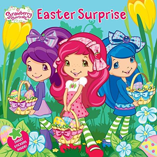 Strawberry Shortcake Life - Easter Surprise (Strawberry Shortcake)