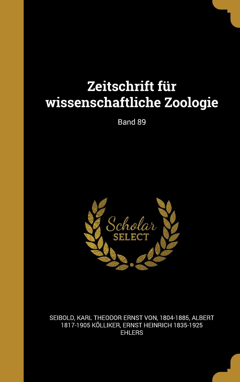 Download Zeitschrift Fur Wissenschaftliche Zoologie; Band 89 (German Edition) pdf