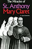 The Miracles of St. Anthony Mary Claret