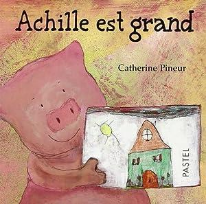 "Afficher ""Achille est grand"""