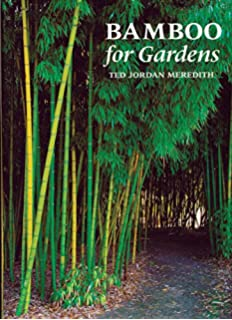 The Book of Bamboo: A Comprehensive Guide to This Remarkable