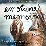 Emotional Memoirs & Short Stories | Lani Hall Alpert