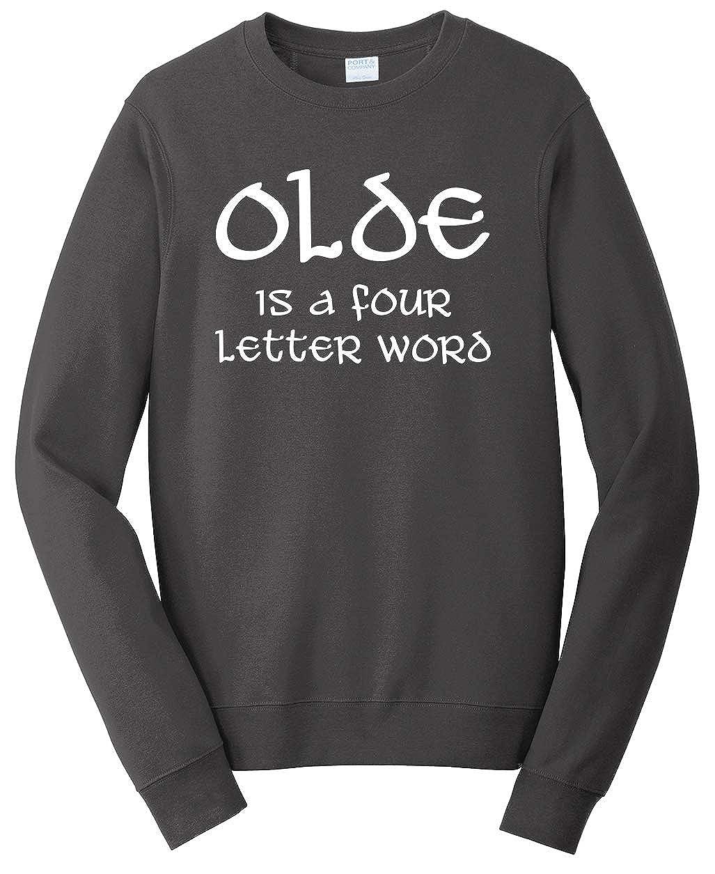 Tenacitee Unisex Olde is a Four Letter Word Sweatshirt