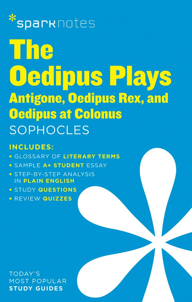 com the oedipus plays antigone oedipus rex oedipus at  com the oedipus plays antigone oedipus rex oedipus at colonus sparknotes literature guide sparknotes literature guide series 9781411469839