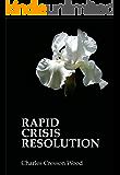 Rapid Crisis Resolution