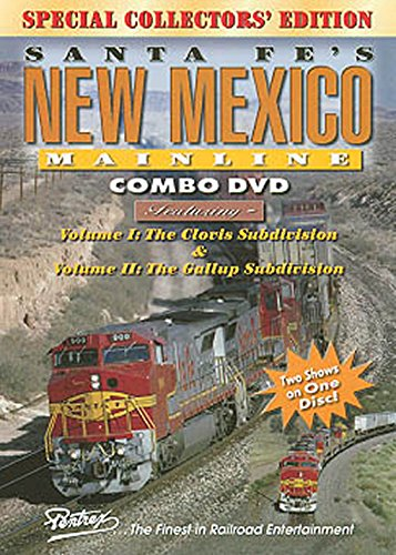 Santa Fe's New Mexico Mainline Combo: The Clovis Subdivision and The Gallup S...