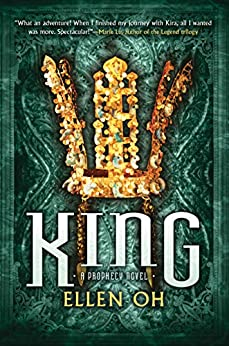 King (Prophecy Book 3) by [Oh, Ellen]