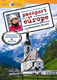 Passport to Europe: Germany, Switzerland and Austria