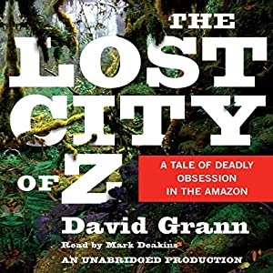 The Lost City of Z Audiobook