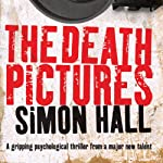 The Death Pictures | Simon Hall