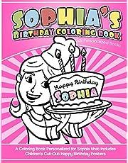 Sophia's Birthday Coloring Book Kids Personalized Books: A Coloring Book Personalized for Sophia