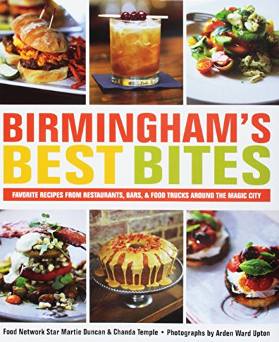 Birmingham's Best Bites by Martie Duncan, Chanda Temple