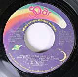 Shalamar 45 RPM Sweeter as the Days Go By / The Final Analysis