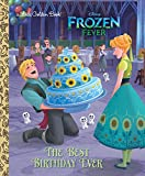 #5: The Best Birthday Ever (Disney Frozen) (Little Golden Book)