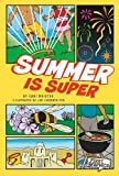 Summer Is Super, Cari Meister, 1429656220